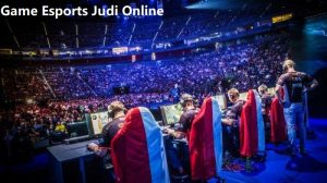 Game Esports Judi Online